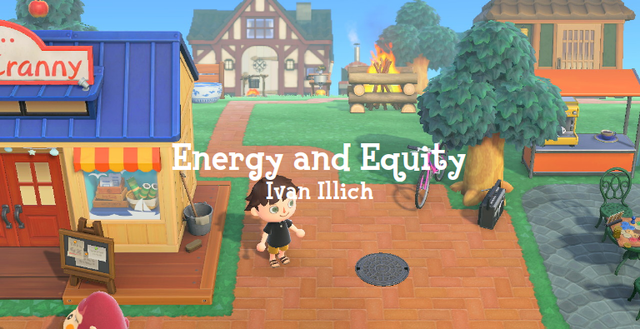 'Energy and Equity; Ivan Illich' shows a screenshot of the game with a little village-style view