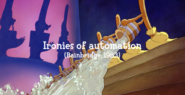 'Ironies of automation; (Bainbridge, 1983): A still from Fantasia's broom scene